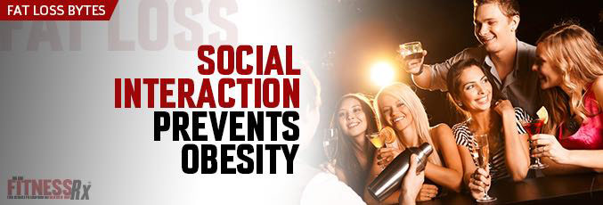 Social Interaction Prevents Obesity