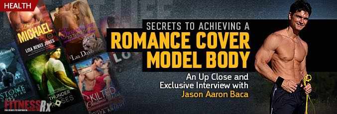 Secrets to Achieving a Romance Cover Model Body