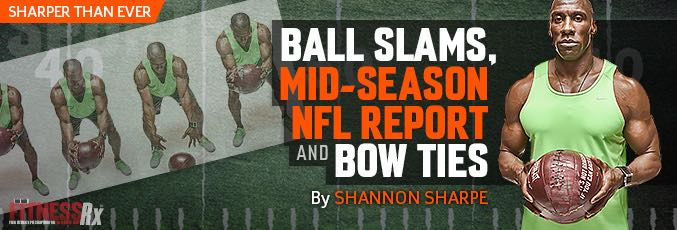 Ball Slams, Mid-Season NFL Report…& Bow Ties