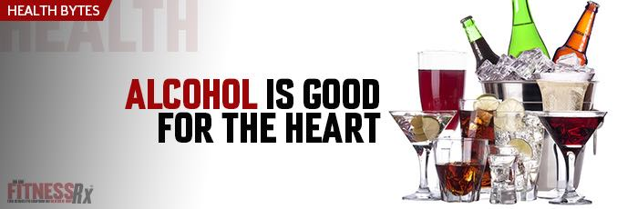 Alcohol Is Good for the Heart