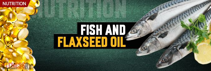 Fish and Flaxseed Oil