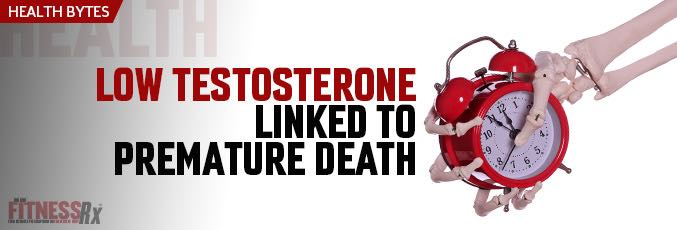 Low Testosterone linked to Premature Death