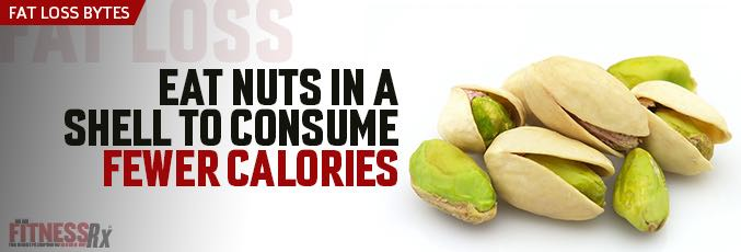 Eat Nuts in a Shell to Consume Fewer Calories