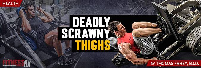 Deadly Scrawny Thighs