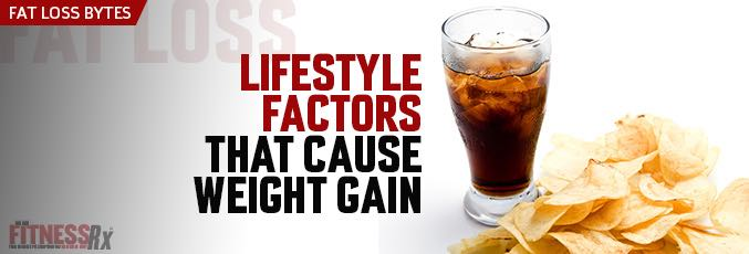 Lifestyle Factors That Cause Weight Gain
