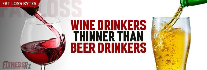 Wine Drinkers Thinner Than Beer Drinkers