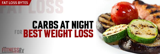 Carbs at Night for Best Weight Loss