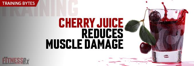 Cherry Juice Reduces Muscle Damage