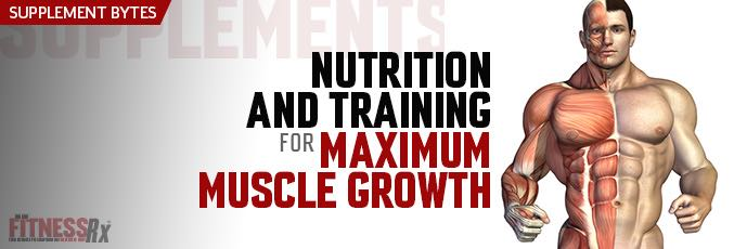 Nutrition and Training for Maximum Muscle Growth