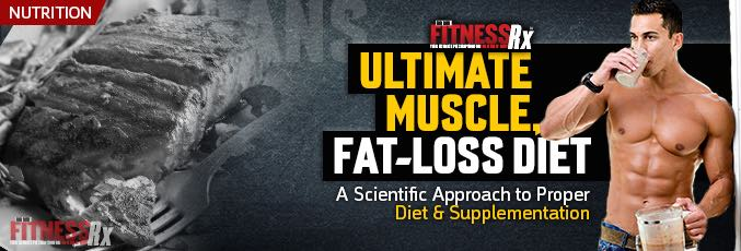 FitnessRx Ultimate Muscle, Fat-loss Diet