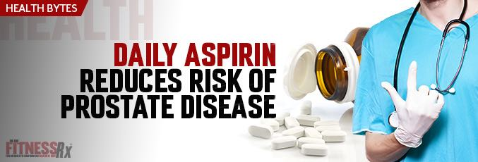 Daily Aspirin Reduces Risk of Prostate Disease