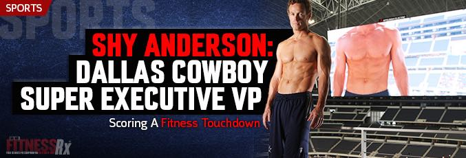 Shy Anderson: Dallas Cowboy Super Executive VP