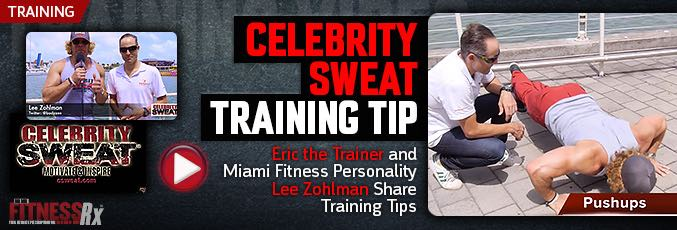 Celebrity Sweat Training Tip – Eric the Trainer and Miami Fitness Personality Lee Zohlman Share Training Tips