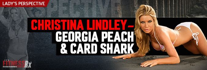 Christina Lindley— Georgia Peach & Card Shark