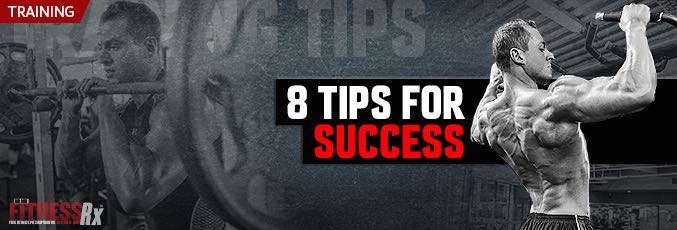 8 Tips for Success