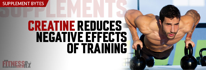 Creatine Reduces Negative Effects of Training