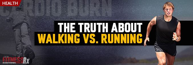 The Truth About Walking Versus Running