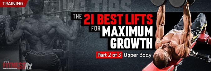 The 21 Best Lifts for Maximum Muscle Growth – Part 2