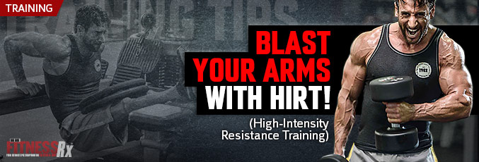 Blast Your Arms With HIRT!