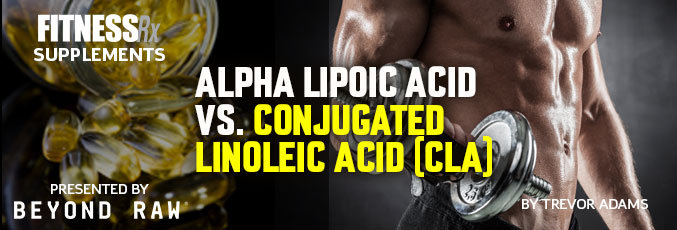 Alpha Lipoic Acid vs Conjugated Linoleic Acid (CLA)