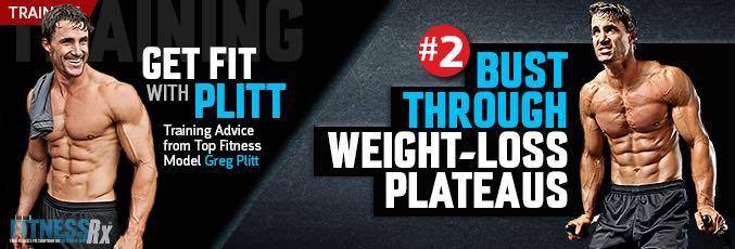 Get Fit With Plitt: Bust Through Plateaus