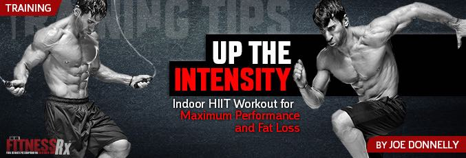 Up The Intensity: Indoor HIIT Workout