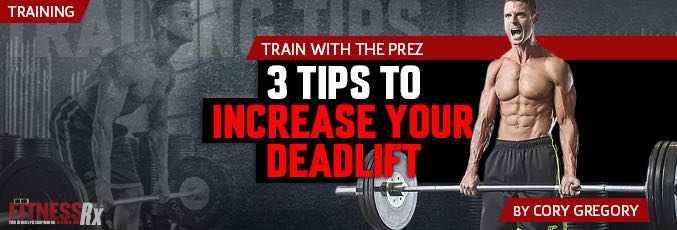 3 Tips to Increase Your Deadlift