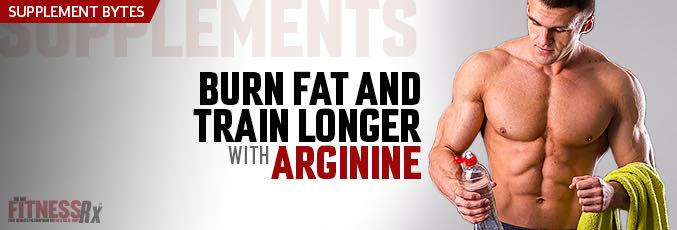 Burn Fat And Train Longer With Arginine