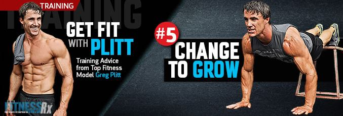 Get Fit With Plitt: Change To Grow