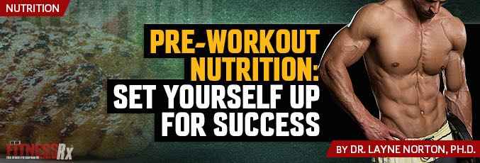 Pre-Workout Nutrition: Set Yourself Up For Success