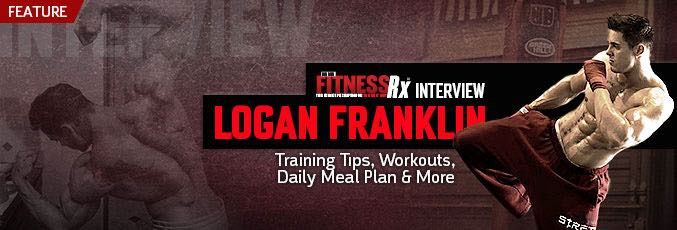 FitnessRx Interview – Logan Franklin