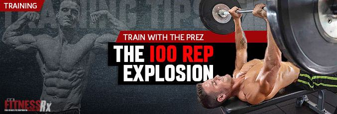 The 100 Rep Explosion