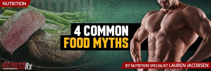4 Common Food Myths