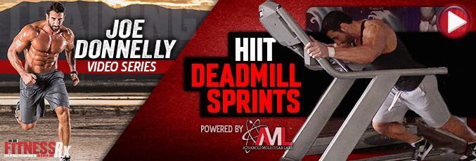 HIIT Deadmill Sprints With Joe Donnelly