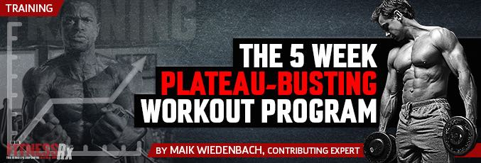 The 5 Week Plateau-Busting Workout Program