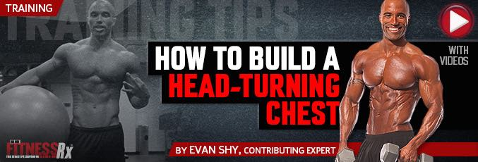 How To Build A Head-Turning Chest