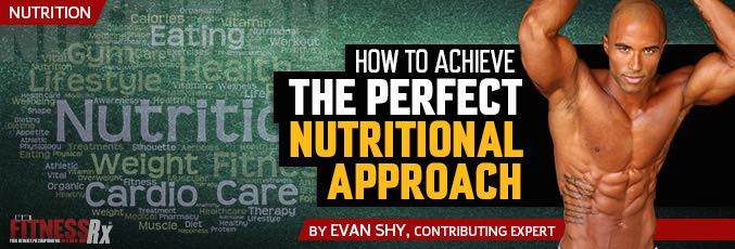 How To Achieve The Perfect Nutritional Approach