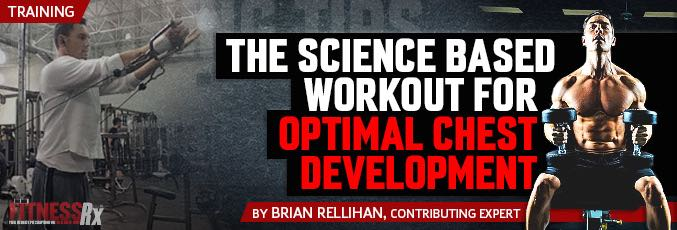 The Science-Based Workout For Optimal Chest Development