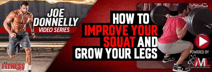 How To Improve Your Squat And Grow Your Legs