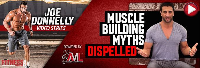 Muscle Building Myths Dispelled