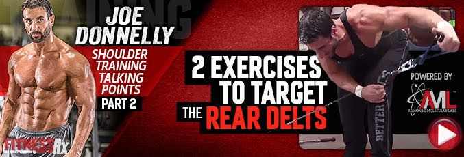 Part 2: 2 Exercises To Target The Rear Delts