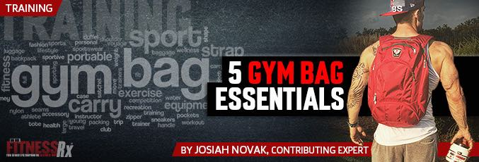 5 Gym Bag Essentials
