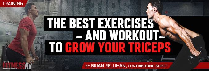The Best Exercises And Workout To Grow Your Triceps