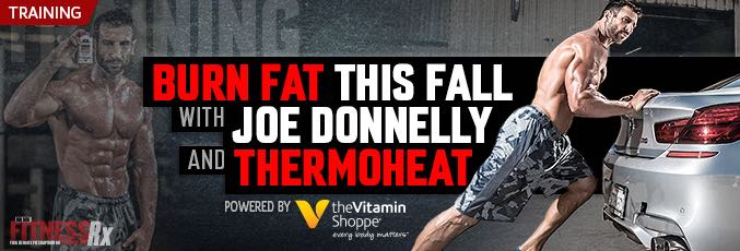 Burn Fat This Fall with Joe Donnelly and Thermo Heat