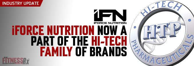 iForce Nutrition Now A Part Of The Hi-Tech Family Of Brands