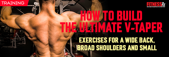 How to Build the Ultimate V-Taper