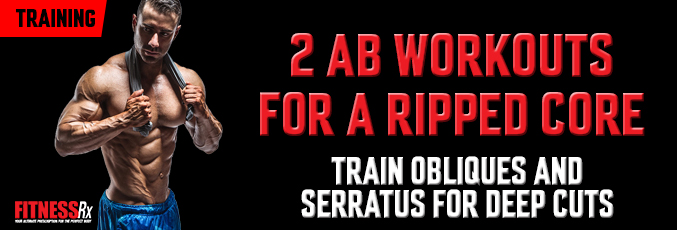 2 Ab Workouts for a Ripped Core