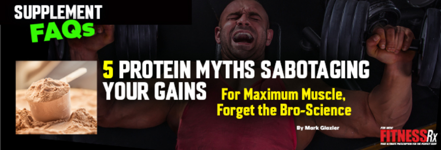 5 Protein Myths Sabotoging your gains