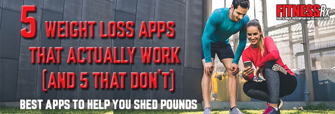 5 Weight Loss Apps That Actually Work (and 5 That Don't)
