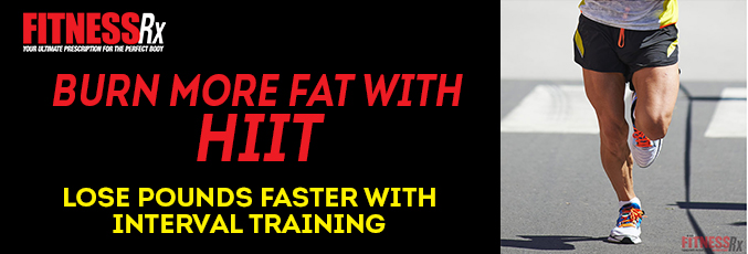 Burn More Fat With HIIT
